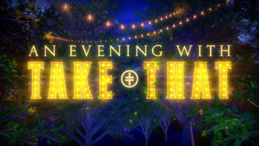 An Evening with Take That