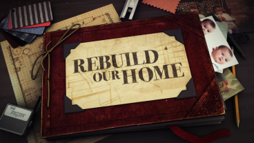 Rebuild our Home