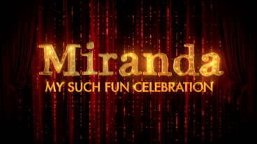 Miranda: My Such Fun Celebration